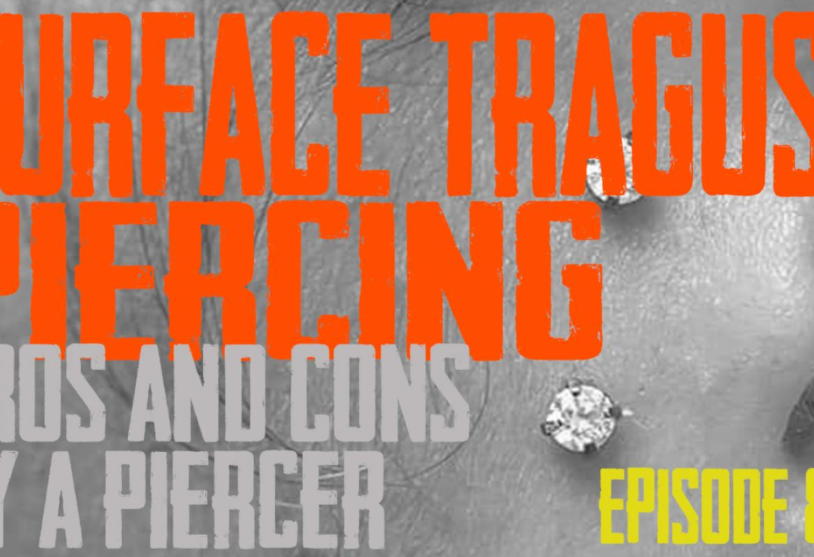 Surface Tragus Peircing Pros & Cons by a Piercer EP85 - https://youtu.be/5rLSJrzImuE