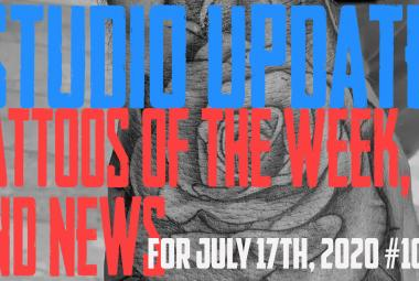Tattoos of the Week, Piercing & Content News - Studio Update for July 17th, 2020 #105 https://youtu.be/tt4uc7XSc6k
