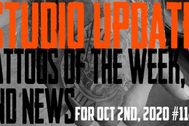 Tattoos of the Week, Piercing & Content News - Studio Update for Oct. 2nd, 2020 #114 - https://youtu.be/mkzIDgU7tG8
