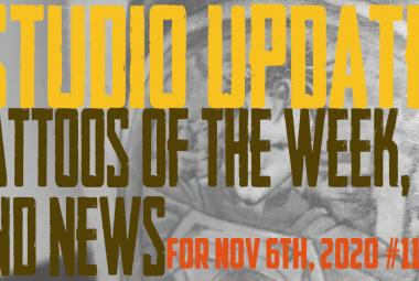 Tattoos of the Week, Piercing & Content News - Studio Update for Nov. 6th, 2020 #119 - https://youtu.be/Pz28HkmeM2Q