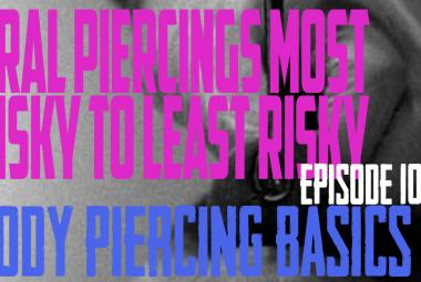 Oral Piercings Most Risky to Least Risky - Body Piercing Basics EP 101 - https://youtu.be/YVeDglYbFXM