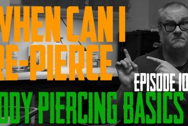 When Can I Re-Pierce? - Body Piercing Basics EP103 - https://youtu.be/IM933CbEjoA