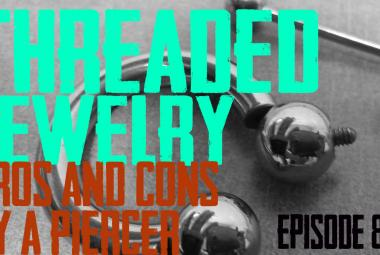 Threaded Body Piercing Jewelry Pros & Cons by a Piercer EP81 - https://youtu.be/7JzYeC5reSw