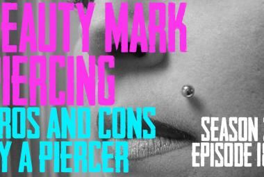 2021 Beauty Mark, Madonna, Monroe, Crawford Piercing Pros & Cons by a Piercer - S02 EP18 - https://youtu.be/9SExjQDLMbM