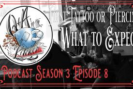 First Tattoo or Piercing, What to Expect - Q&A in the Kitchen Podcast - S03 EP08 - https://youtu.be/HkqbDSSSb9w